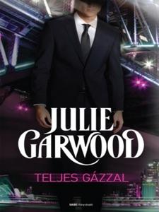Teljes gázzal - Julie Garwood pdf download