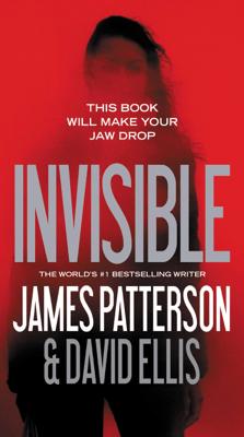 Invisible - James Patterson & David Ellis pdf download