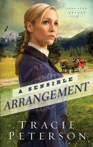 A Sensible Arrangement (Lone Star Brides Book #1) - Tracie Peterson pdf download