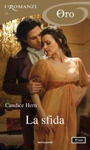 La sfida (I Romanzi Oro) - Candice Hern pdf download