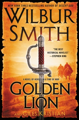 Golden Lion - Wilbur Smith & Giles Kristian pdf download