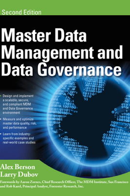 MASTER DATA MANAGEMENT AND DATA GOVERNANCE, 2/E - Alex Berson & Larry Dubov