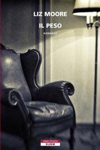 Il peso - Liz Moore pdf download