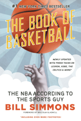 The Book of Basketball - Bill Simmons & Malcolm Gladwell