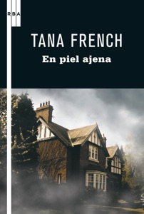 En piel ajena - Tana French pdf download