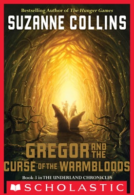 Gregor and the Curse of the Warmbloods - Suzanne Collins pdf download