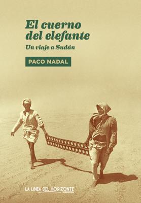 El cuerno del elefante - Paco Nadal pdf download