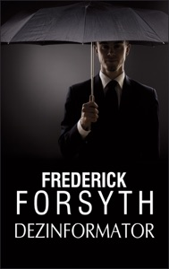 Dezinformator - Frederick Forsyth pdf download