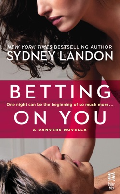 Betting on You - Sydney Landon pdf download