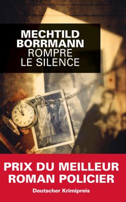 Rompre le silence - Mechtild Borrmann pdf download