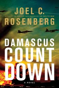 Damascus Countdown - Joel C. Rosenberg pdf download