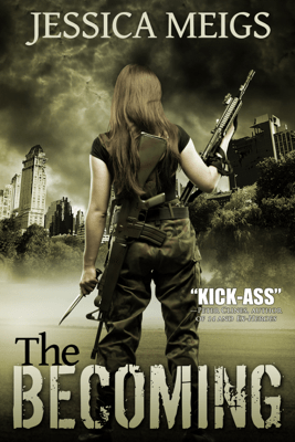 The Becoming (Book 1) - Jessica Meigs