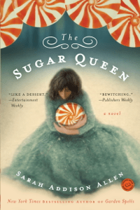 The Sugar Queen - Sarah Addison Allen pdf download