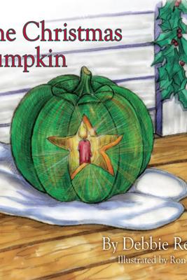 The Christmas Pumpkin - Debbie Reece