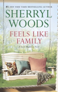 Feels Like Family - Sherryl Woods pdf download