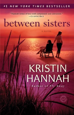 Between Sisters - Kristin Hannah pdf download
