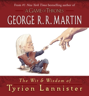 The Wit & Wisdom of Tyrion Lannister - George R.R. Martin pdf download