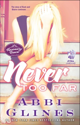 Never Too Far - Abbi Glines pdf download