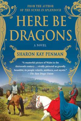 Here Be Dragons - Sharon Kay Penman pdf download