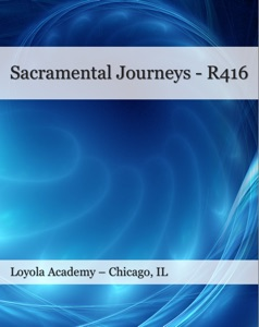 Sacramental Journeys – R416 Loyola Academy - Brian Singer-Towns pdf download
