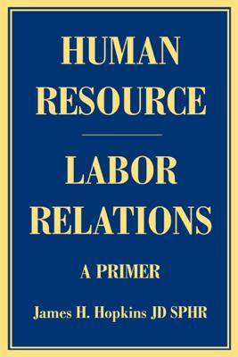 Human Resource - Labor Relations - James Hopkins
