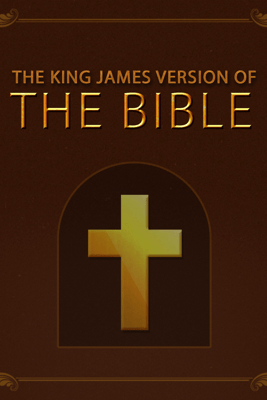 The King James Version of the Bible - King James Version