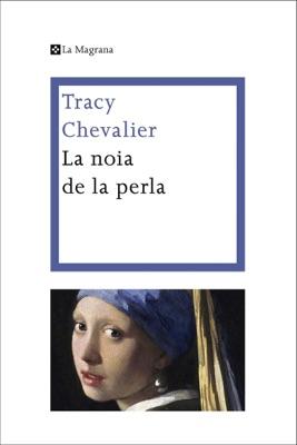 La noia de la perla - Tracy Chevalier pdf download