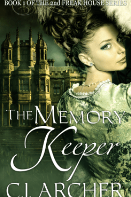 The Memory Keeper - C.J. Archer