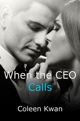 When the CEO Calls - Coleen Kwan pdf download