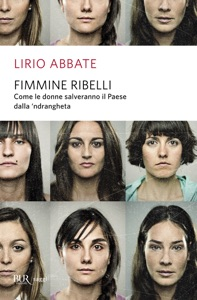Fimmine ribelli - Lirio Abbate pdf download