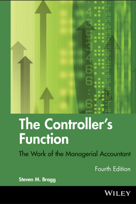 The Controller's Function - Steven M. Bragg