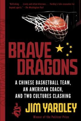 Brave Dragons - Jim Yardley