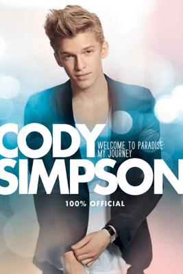 Cody Simpson: Welcome to Paradise: My Journey - Cody Simpson