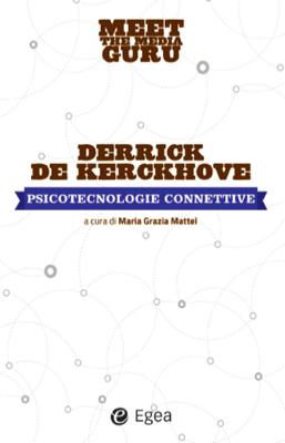 Psicotecnologie connettive - Derrick de Kerckhove pdf download