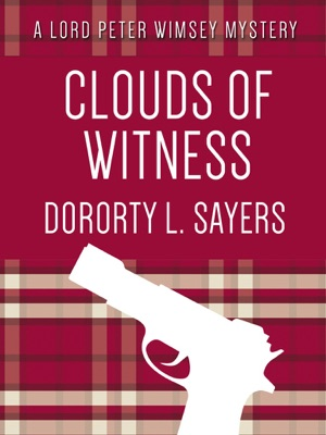 Clouds of Witness - Dorothy L. Sayers pdf download