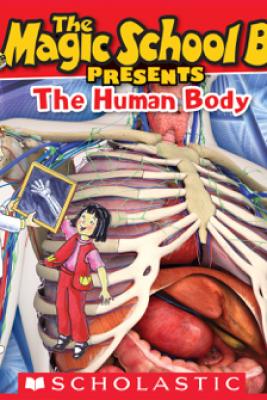 Magic School Bus Presents: The Human Body - Dan Green & Carolyn Bracken