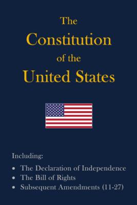 The Constitution of the United States - Constitutionalist