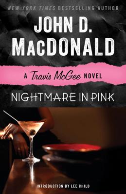 Nightmare in Pink - John D. MacDonald & Lee Child pdf download