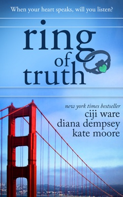 Ring of Truth - Ciji Ware, Diana Dempsey & Kate Moore pdf download
