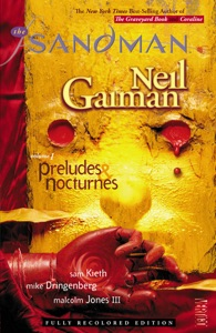 The Sandman Vol. 1: Preludes & Nocturnes (New Edition) - Neil Gaiman, Sam Keith, Mike Dringenberg & Malcolm Jones III pdf download