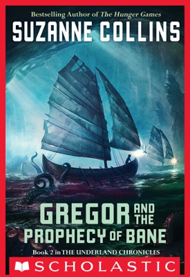 Gregor and the Prophecy of Bane - Suzanne Collins pdf download