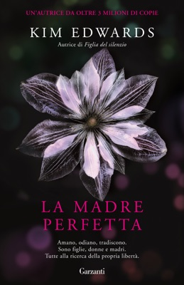 La madre perfetta - Kim Edwards pdf download