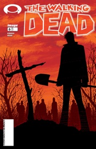 The Walking Dead #6 - Robert Kirkman & Tony Moore pdf download