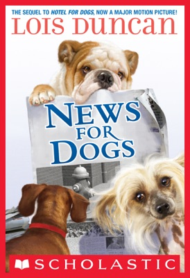 News for Dogs - Lois Duncan pdf download