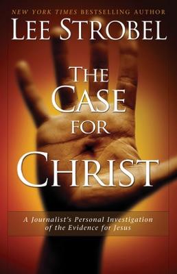 The Case for Christ - Lee Strobel pdf download
