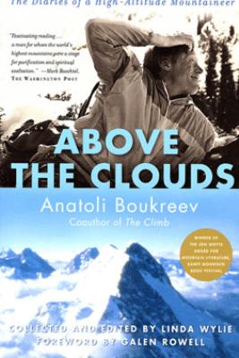 Above the Clouds - Anatoli Boukreev