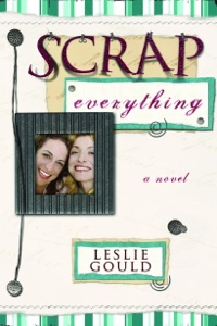 Scrap Everything - Leslie Gould pdf download