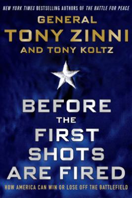 Before the First Shots Are Fired - Tony Zinni & Tony Koltz
