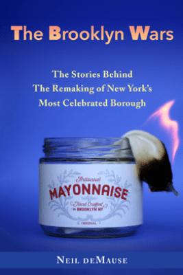 The Brooklyn Wars - Neil deMause