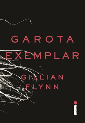 Garota Exemplar - Gillian Flynn pdf download